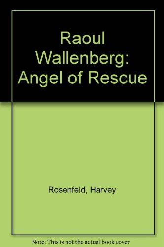 Raoul Wallenberg: Angel of Rescue