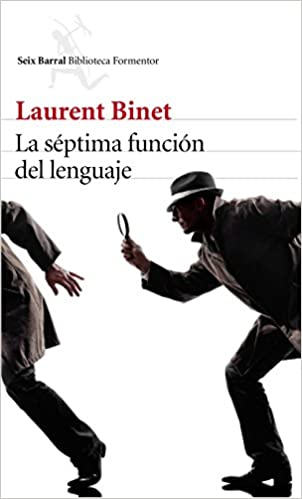 La s?ptima funci?n del lenguaje: Laurent Binet: 9788432229619: Amazon.com: Books