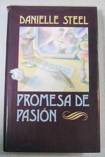 Promesa de pasión par Steel
