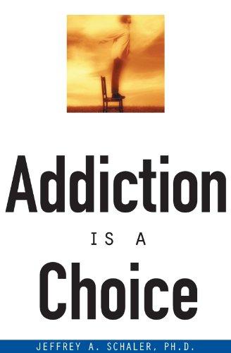 Addiction Is a Choice