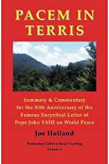 Pacem in Terris: Summary & Commentary for the 50th Anniversary of the Famous Encyclical Letter of Pope John XXIII on World Peace Paperback