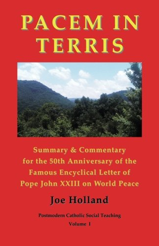 Pacem in Terris: Summary & Commentary for the 50th Anniversary of the Famous Encyclical Letter of Pope John XXIII on World Peace pdf epub