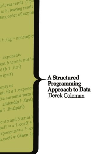 A Structured Programming Approach to Data (Computer Science Series)
