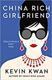 [BY Kevin Kwan] China Rich Girlfriend (Paperback)[2018] by Kevin Kwan (Author) (Paperback)