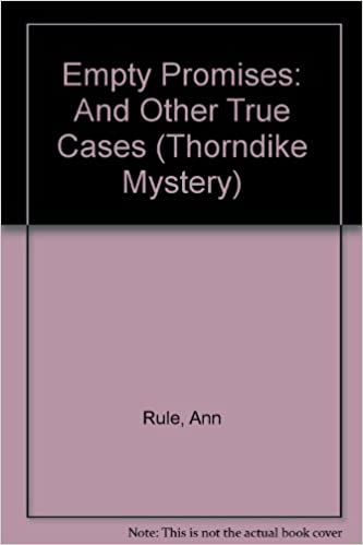 Book Empty Promises: And Other True Cases (Thorndike Mystery)