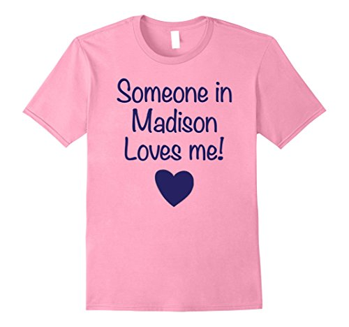 Mens Someone in Madison Loves Me! Tshirt | Cute Gift Wisconsin WI Small - In Madison Shops Wi