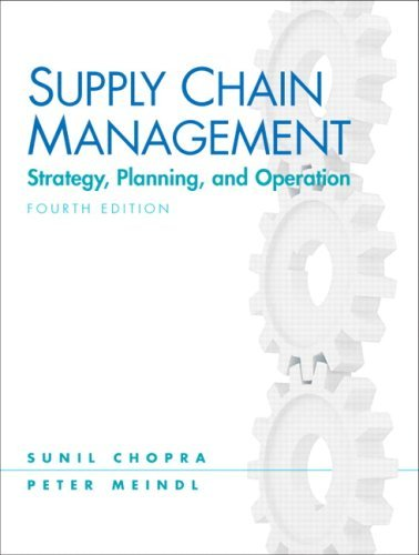 Supply Chain Management, 4th Edition