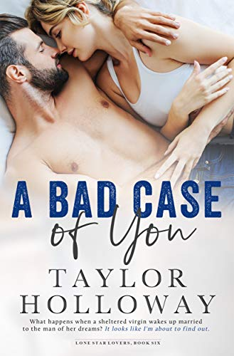 Star Alpha (A Bad Case of You (Lone Star Lovers Book 6))