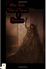 After Dark: Twisted Tales of Terror and Romance Paperback