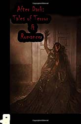 After Dark:  Twisted Tales of Terror and Romance
