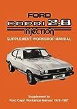 Ford Capri 2.8 Injection Supplement Workshop Manual (Official Workshop Manuals)
