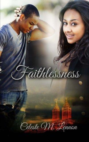 Books : Faithlessness by Celeste M. Lennon (2013-10-10)