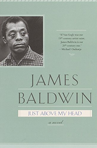 Just Above My Head: A Novel
