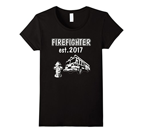 Womens Graduation Gift for Firefighter Est 2017 T Shirt Large Black