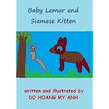 Baby Lemur and Siamese Kitten (Good Habits Book 4)