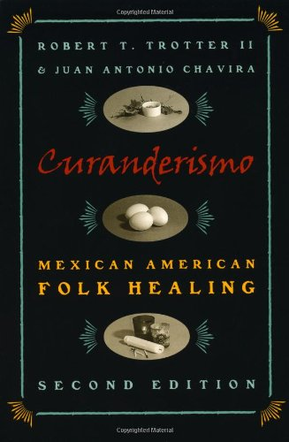 Curanderismo: Mexican American Folk Healing (de Vries Lectures in Economics)