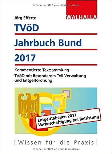 Tvöd Jahrbuch Bund 2017 Kommentierte Textsammlung Tvöd Mit Jörg