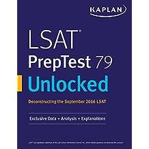 LSAT PrepTest 79 Unlocked: Exclusive Data + Analysis + Explanations (Kaplan Test Prep)