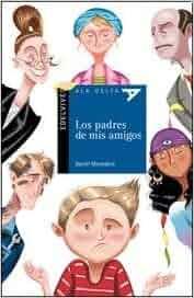 PADRES DE MIS AMIGOS, LOS: DANIE MONEDERO: 9789876422390: Amazon.com
