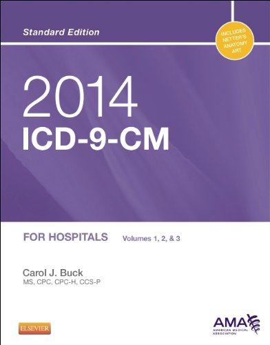 2014 ICD-9-CM for Hospitals, Volumes 1, 2 and 3 Standard Edition (Buck, ICD-9-CM  Vols 1,2&3 Standard Edition)