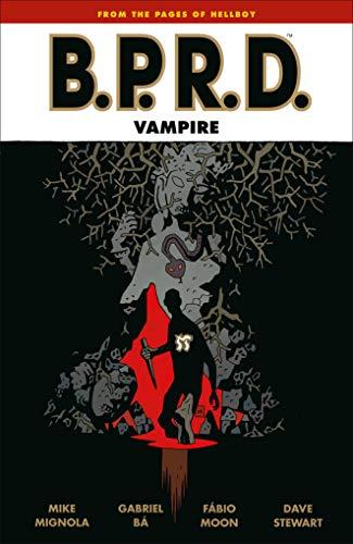 B.P.R.D.: Vampire (Second Edition)]()
