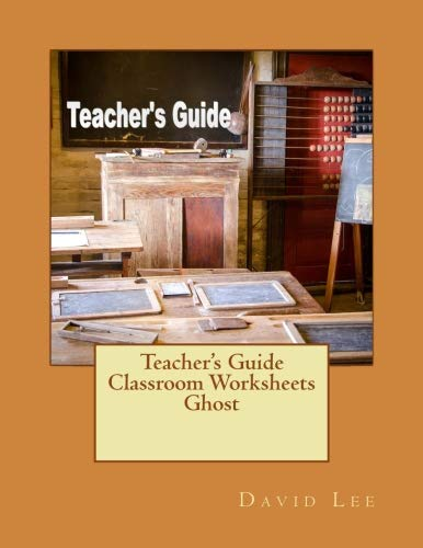 Teacher's Guide Classroom Worksheets Ghost