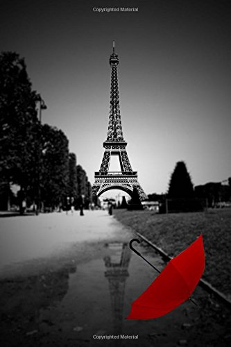Red Umbrella in Street Near Eiffel Tower Paris France Journal: 150 page lined notebook/diary PDF