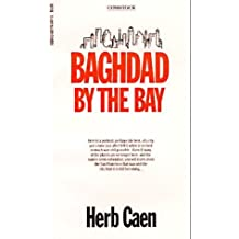 Baghdad by the Bay by Herb Caen (1987-09-03)