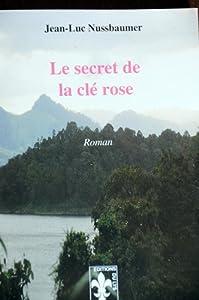 vignette de 'Le secret de la clé rose (Jean-Luc Nussbaumer)'