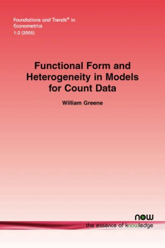 Download Functional Form and Heterogeneity in Models for Count Data (Foundations and Trends in Econometrics) by William Greene (2007-08-08) pdf epub