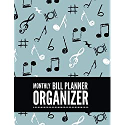 Monthly Bill Planner Organizer: Music Note Design Bill Payment Planner, Money Organizer, Debt Tracker, Simple Home Budget Spreadsheet, Cute Beach ... Budget Planner and Bill Tracker) (Volume 93)