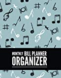 Monthly Bill Planner Organizer: Music Note Design Bill Payment Planner, Money Organizer, Debt Tracker, Simple Home Budget Spreadsheet, Cute Beach ......