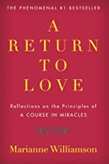 Back by popular demand - and newly updated by the author - the mega-bestselling spiritual guide in which Marianne Williamson shares her reflections on A Course in Miracles and her insights on the application of love in the search for i...