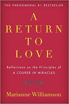 "image for A Return to Love: Reflections on the Principles of ""A Course in Miracles"""