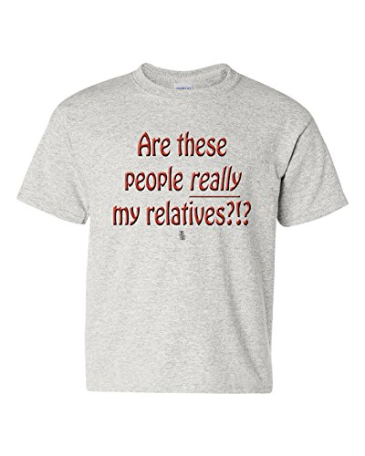 Are these people really my relatives?!? Short Sleeve Tee T Shirt, 100% Cotton, Organic Ink (5/6T, -
