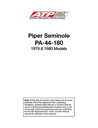 Piper PA-44-180 SEMINOLE Information Manual and Pilot