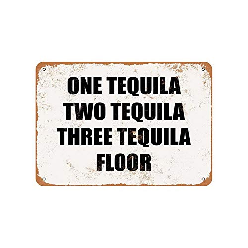 Uptell 8x12inches Metal Sign One Tequila, Two Tequila, Three Tequila, Floor Tin Sign Wall Art Decor Letters Sign