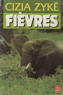 Fièvres par Zykë