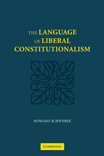 The Language of Liberal Constitutionalism by Cambridge University Press