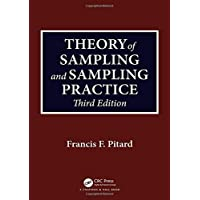 Theory of Sampling and Sampling Practice, Third Edition