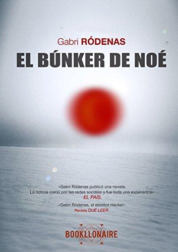 El búnker de Noé de Gabri Rodenas