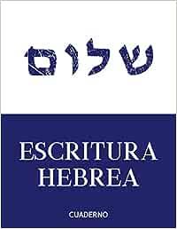 Escritura Hebrea   Cuaderno   Aprender Hebreo: Cuaderno De Ejercicios Para La Escritura Hebrea, 112 Páginas   Cuaderno De Escritura Hebreo Para Que ... Hebreos, Caracteres Hebreos Y Caligrafia