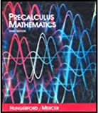 Precalculus, Hungerford, Thomas W. and Mercer, Richard, 0030469295