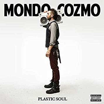 Image result for mondo cozmo plastic soul