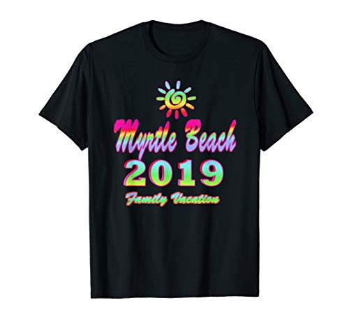 Myrtle Beach Family Vacation 2019 Spiral Sun Rainbow T-Shirt