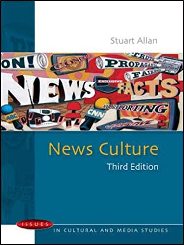 News Culture (Issues in Cultural and Media Studies