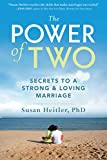 img - for The Power of Two: Secrets to a Strong and Loving Marriage book / textbook / text book