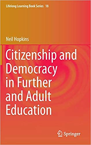 Citizenship and Democracy in Further and Adult Education: 18 (Lifelong Learning Book Series)