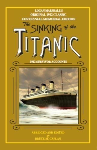 The Sinking of the Titanic by Marshall, Logan published by Seattle Miracle Press (1998)