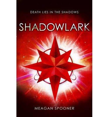 [(Shadowlark)] [Author: Meagan Spooner] published on (October, 2013)